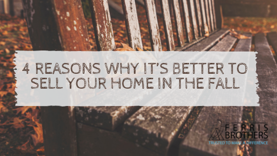 4 Reasons Why It's Better To Sell Your Home In The Fall
