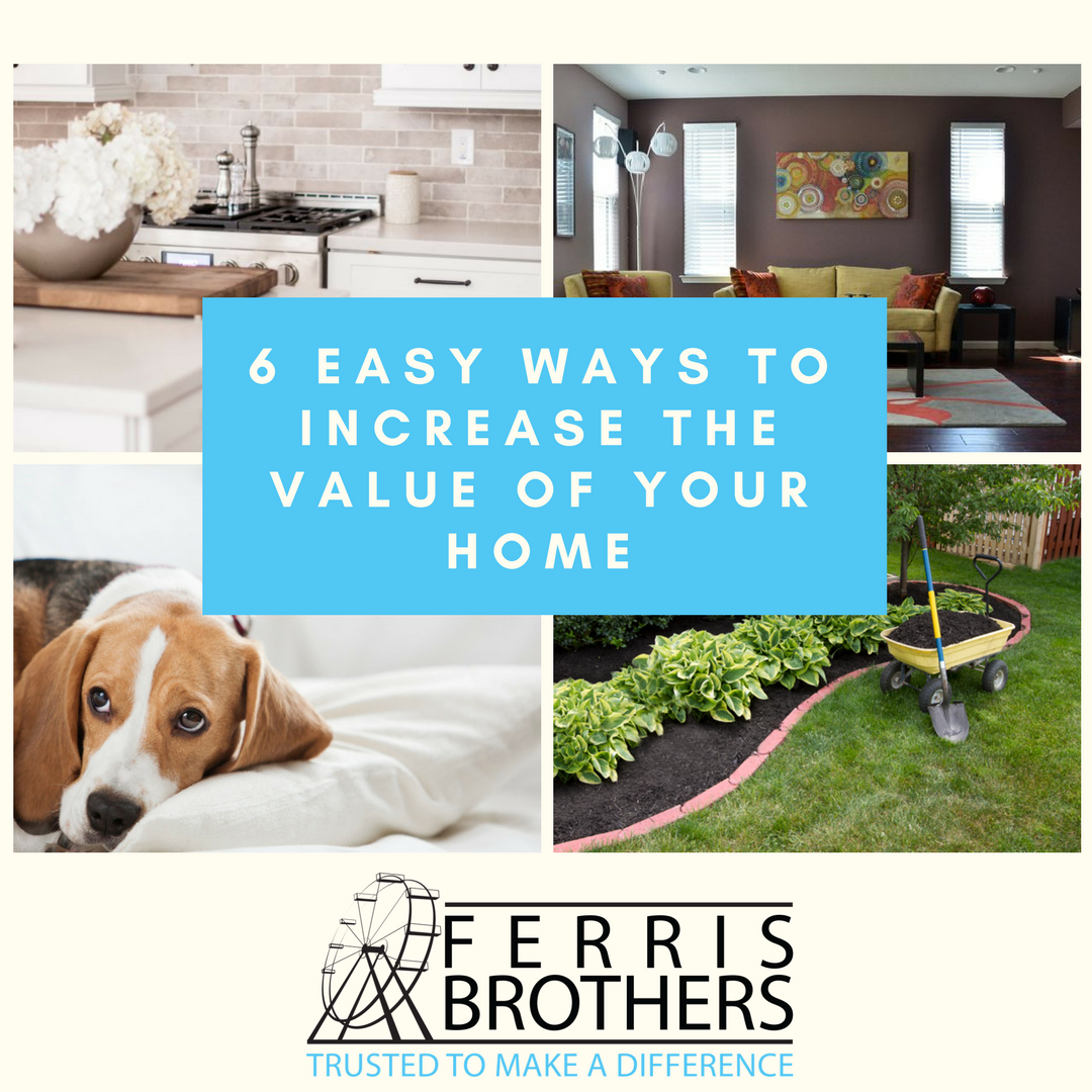 6 Easy Ways To Increase The Value Of Your Home