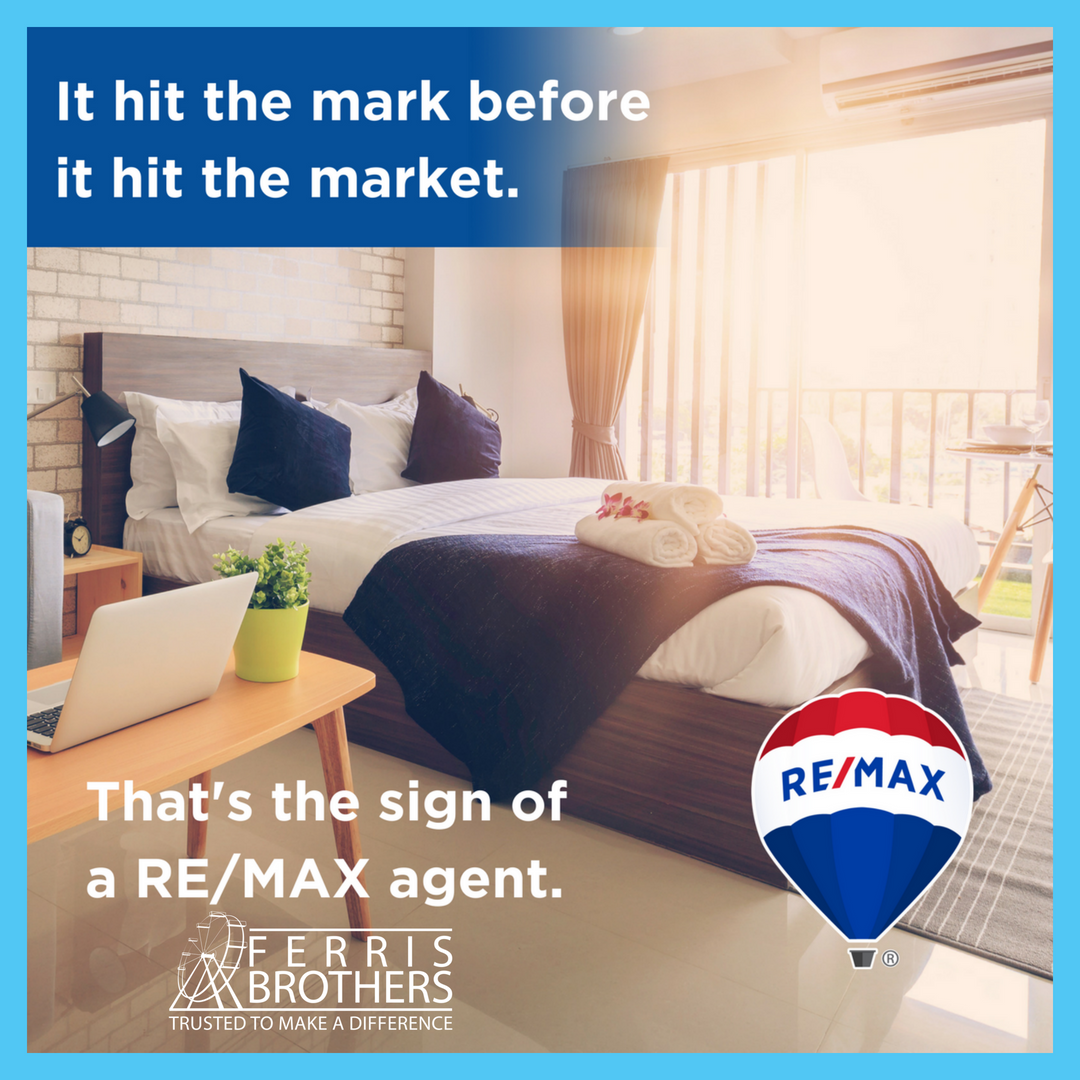 FERRIS BROTHERS Proud To Be RE/MAX